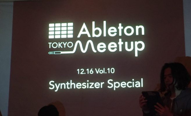Ableton Meetup Tokyo Vol.10